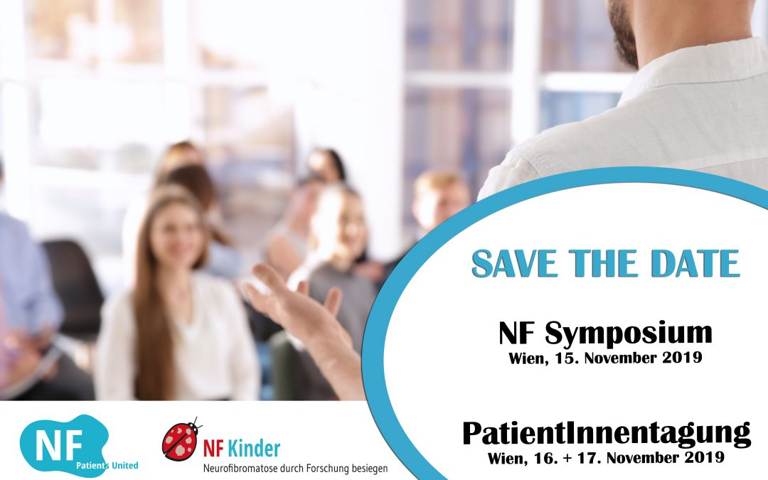 Save the date! Ankündigung NF Symposium & PatientInnentagung 2019